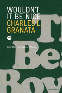 Portada del libro de Granata sobre la grabación de los Beach Boys