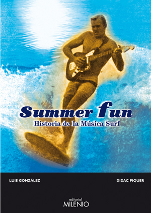 Summer Fun, un libro sobre la música surf sin desperdicio